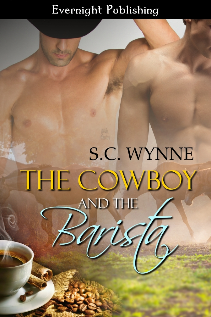 S.C. Wynne The Cowboy and the Barista June 24th Release #EvernightLines